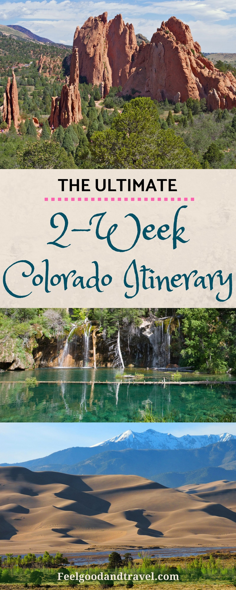 The Ultimate Colorado Road Trip Itinerary • Feel Good and Travel